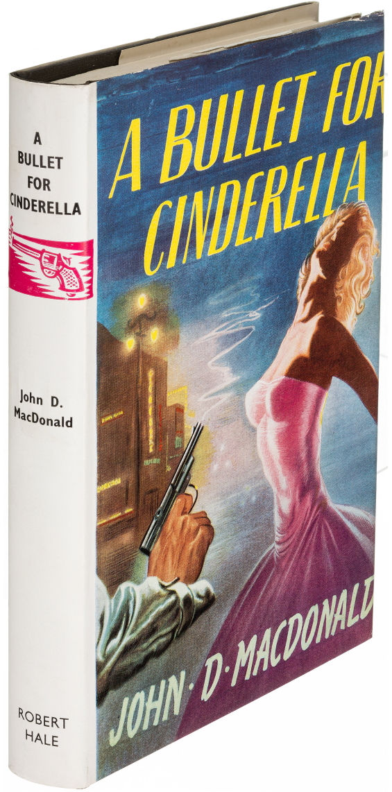 A Bullet For Cinderella by John D. MacDonald
