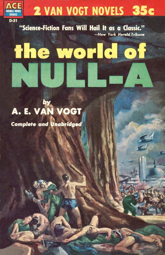 ACE - D-31 - The World Of Null-A by A.E. van Vogt