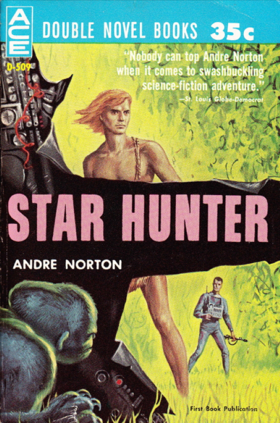 ACE DOUBLE D-509 - Star Hunter by Andre Norton