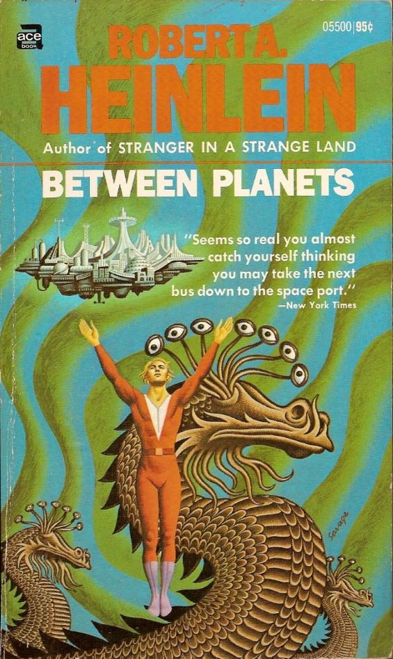 Ace Books - Between Planets by Robert A. Heinlein