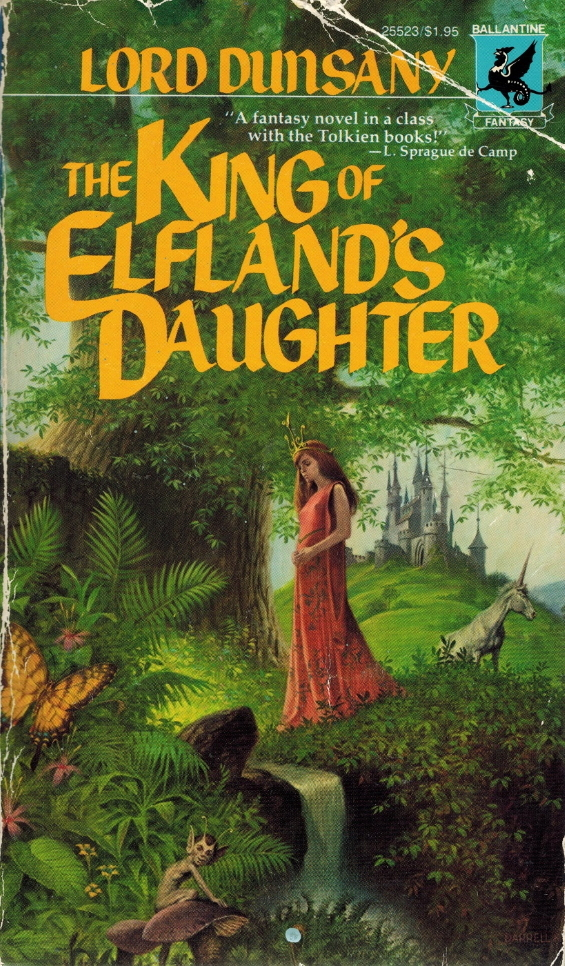 Ballantine - The King Of Elfland's Daughter by Lord Dunsany