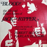 Blood! The Life And Times Of Jack The Ripper