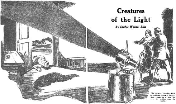 Creatures Of The Light by Sophie Wenzel Ellis - Astounding, February 1930