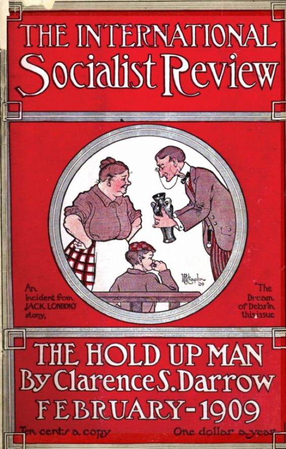International Socialist Review, February 1909 - The Dream Of Debs by Jack London