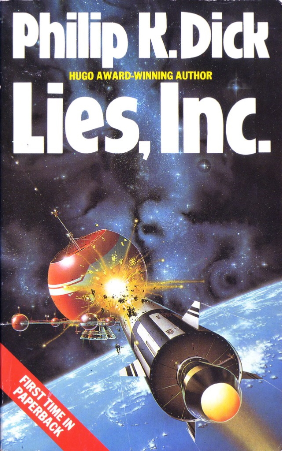 Lies, Inc. by Philip K. Dick