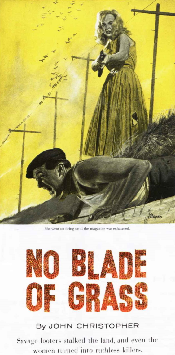 No Blade Of Grass The Saturday Evening Post April 27 to June 8, 1957