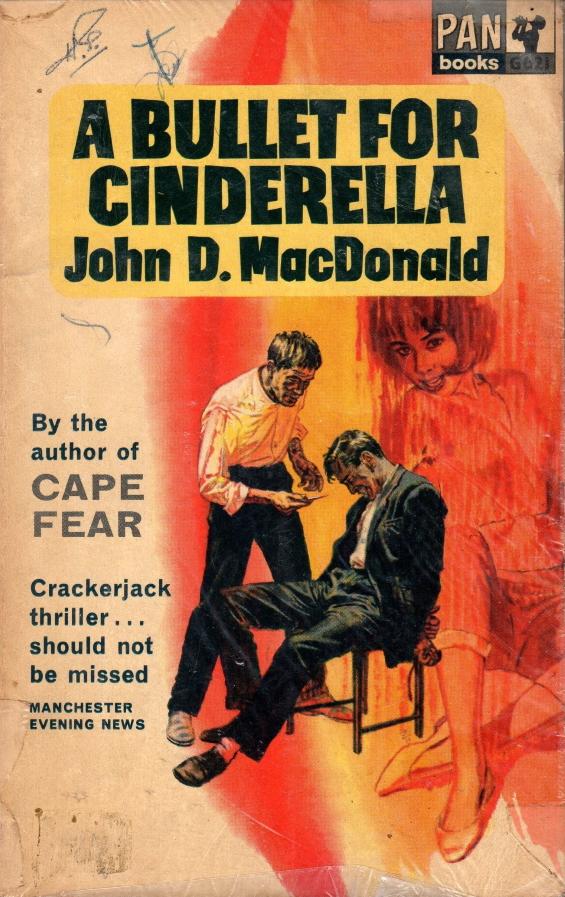 PAN BOOKS - A Bullet For Cinderella by John D. MacDonald