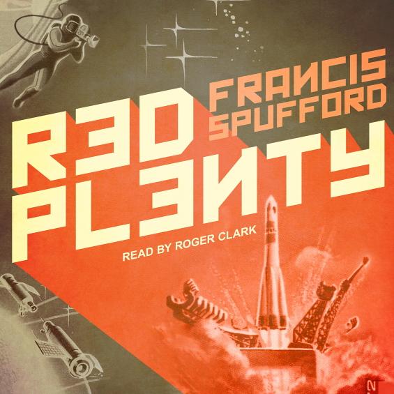 Red Plenty by Francis Spufford