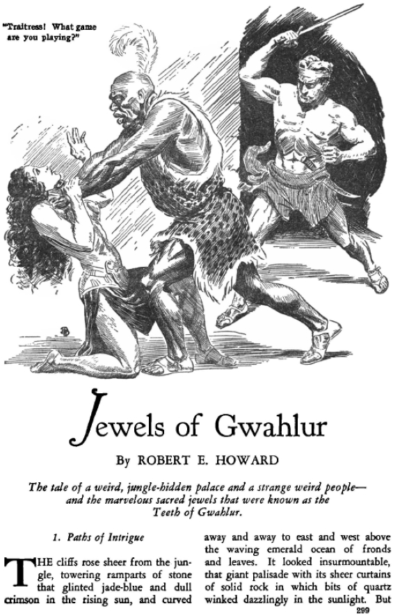 Jewels Of Gwahlur by Robert E. Howard - WEIRD TALES