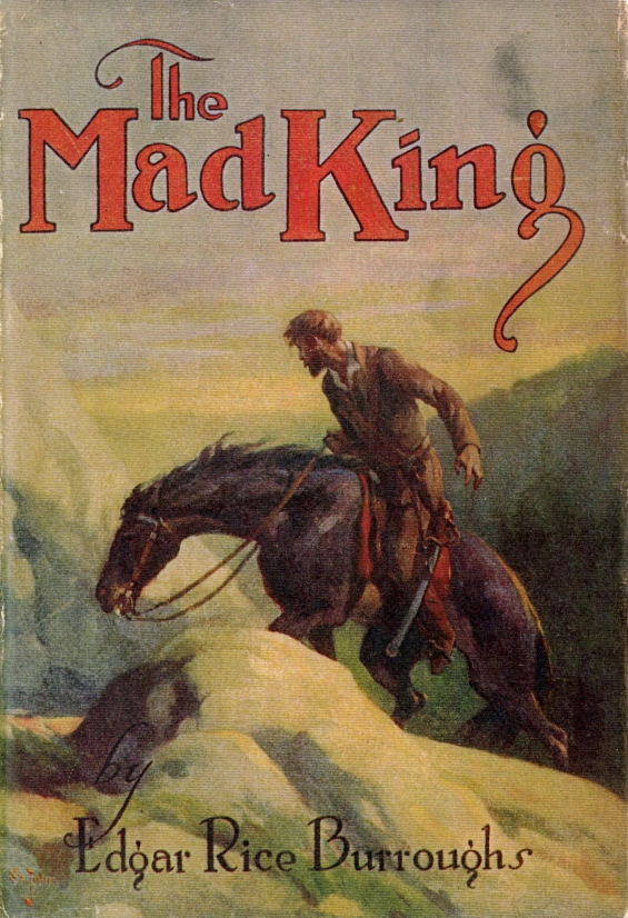 The Mad King by Edgar Rice Burroughs (1926)