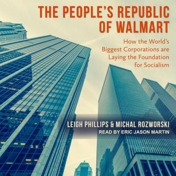 The People's Republic Of Walmart AUDIOBOOK