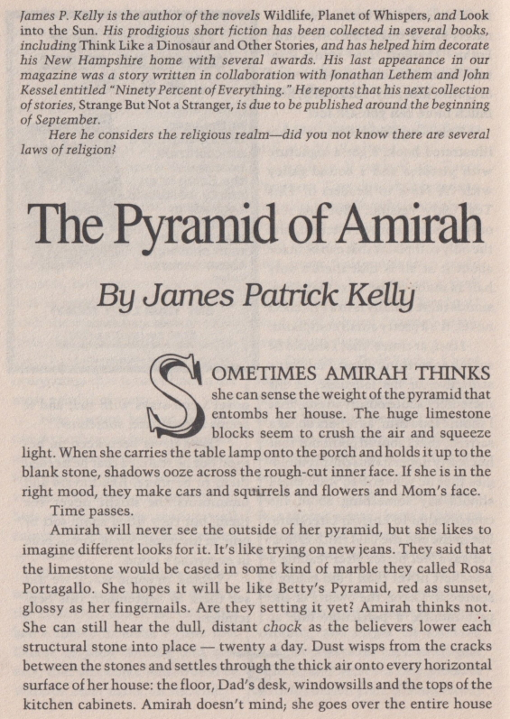 The Pyramid Of Amirah by James Patrick Kelly - from Fantasy & Science Fiction, March 2002